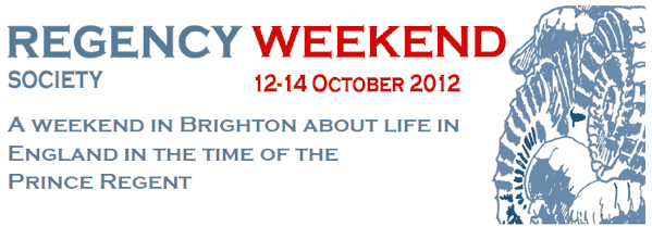 Regency Society Weekend 12-14 October 2012